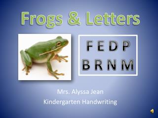 Frogs & Letters