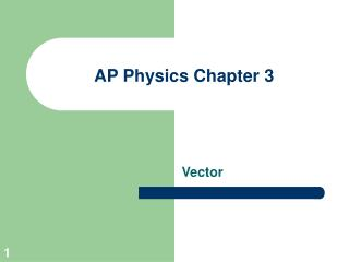 AP Physics Chapter 3