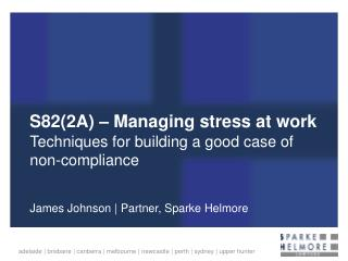 S82(2A) – Managing stress at work
