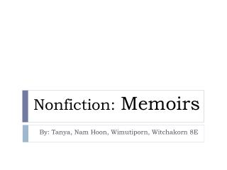 Nonfiction:  Memoirs