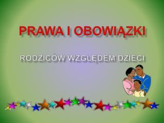 Prawa i obowiązki rodziców względem dzieci