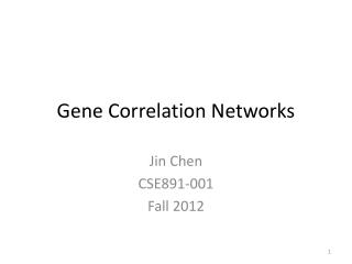 Gene Correlation Networks