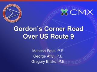 Gordon's Corner Road Over US Route 9