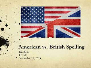 American vs. British Spelling