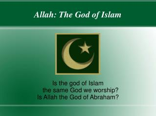Allah: The God of Islam