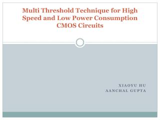 Multi Threshold Technique for High Speed and Low Power Consumption CMOS Circuits