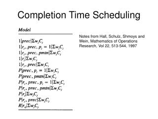 Completion Time Scheduling