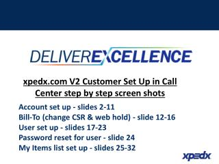 xpedx V2 Customer Set Up in Call Center step by step screen shots