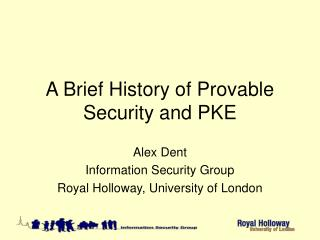 A Brief History of Provable Security and PKE