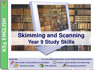 Skimming and Scanning Year 9 Study Skills