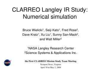 CLARREO Langley IR Study: Numerical simulation