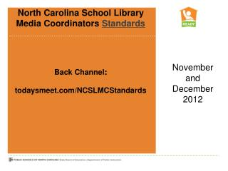 North  Carolina School  Library   Media Coordinators  Standards