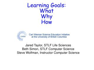 Learning Goals: What Why How