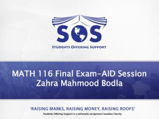 MATH 116  Final  Exam-AID Session Zahra  Mahmood Bodla