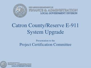 Catron County/Reserve E-911 System Upgrade