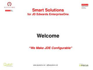 Smart Solutions for JD Edwards  EnterpriseOne Welcome