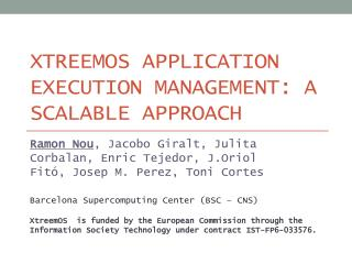 XtreemOS Application Execution  Management: A  Scalable Approach