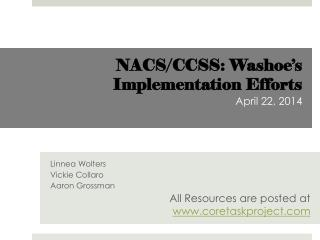 NACS/CCSS: Washoe's Implementation Efforts  April 22, 2014