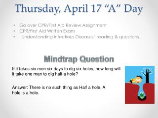 "Thursday, April 17 ""A"" Day"