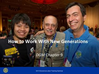 How to Work With New Generations