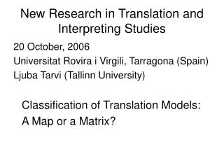 New Research in Translation and Interpreting Studies