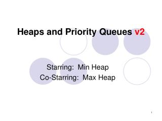 Heaps and Priority Queues  v2