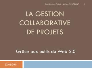 La gestion collaborative  de projets