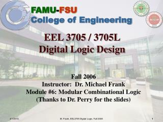 EEL 3705 / 3705L Digital Logic Design
