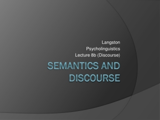 Semantics and discourse
