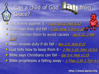 Can a child of God 		    from Grace?