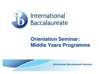Orientation Seminar: Middle Years Programme