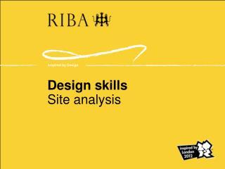 Design skills Site analysis