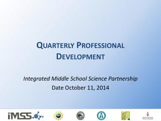 Quarterly Professional Development