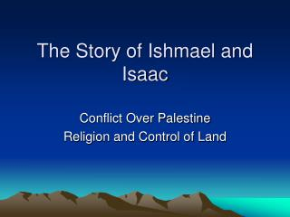 The Story of Ishmael and Isaac