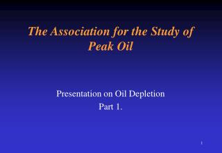 The Association for the Study of Peak Oil