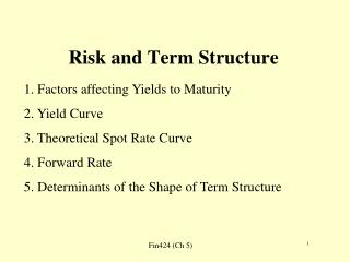 Risk and Term Structure