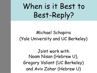 When is it Best to Best-Reply?