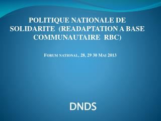 Forum national, 28, 29 30 Mai 2013