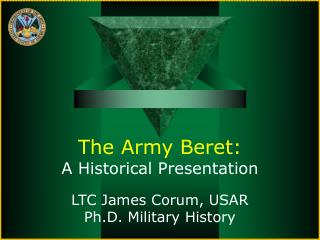 The Army Beret: A Historical Presentation