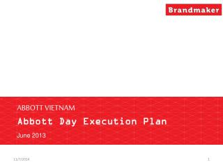 ABBOTT VIETNAM Abbott Day Execution Plan
