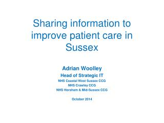 Sharing information to improve patient care in Sussex