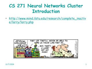 CS 271 Neural Networks Cluster Introduction