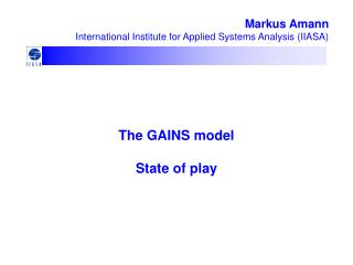 The GAINS model State of play