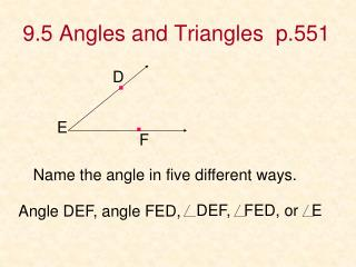 9.5 Angles and Triangles  p.551