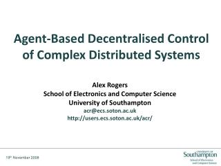 Agent-Based Decentralised Control  of Complex Distributed Systems