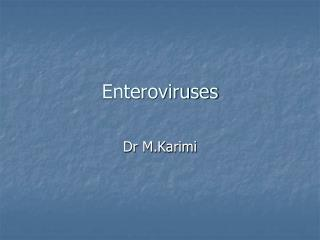 Enteroviruses