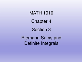 RIEMANN SUMS AND DEFINITE INTEGRALS