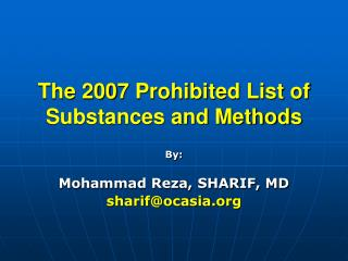 The 200 7  Prohibited List of Substances and Methods