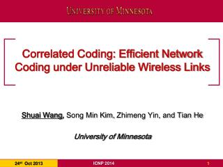 Correlated Coding: Efficient Network Coding under Unreliable Wireless Links