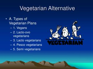Vegetarian Alternative